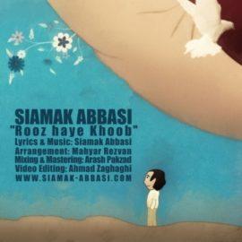 دانلود آهنگ روزای خوب از سیامک عباسی