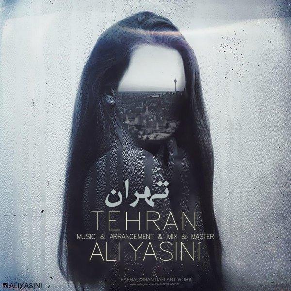 دانلود آهنگ تهران از علی یاسینی