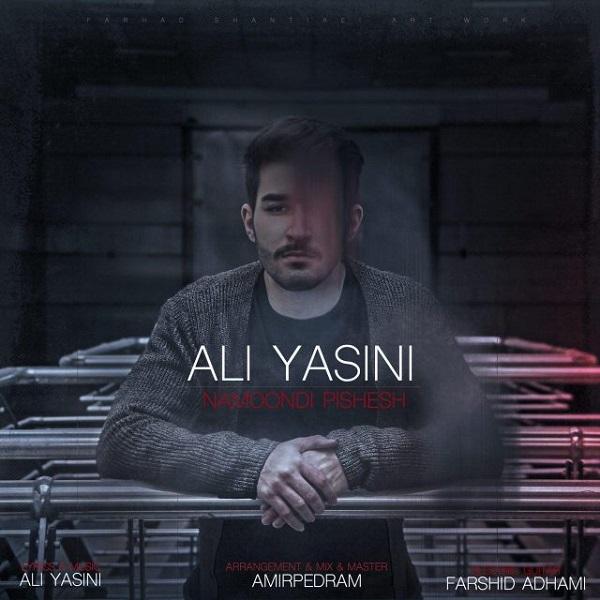 دانلود آهنگ نموندی پیشش از علی یاسینی