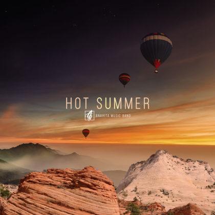دانلود آهنگ Hot summer از گروه آناهیتا