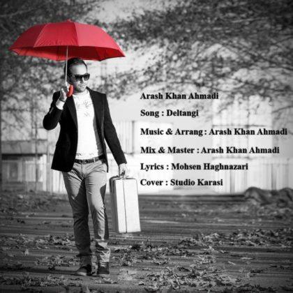 دانلود آهنگ دلتنگی از آرش خان احمدی
