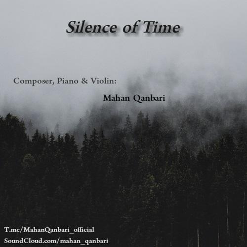 دانلود آهنگ Silence of Time از ماهان قنبری