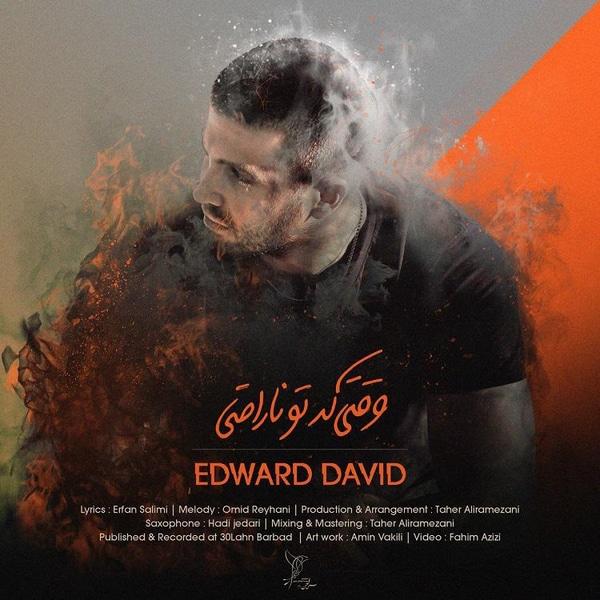 دانلود آهنگ وقتی که تو ناراحتی از ادوارد دیوید