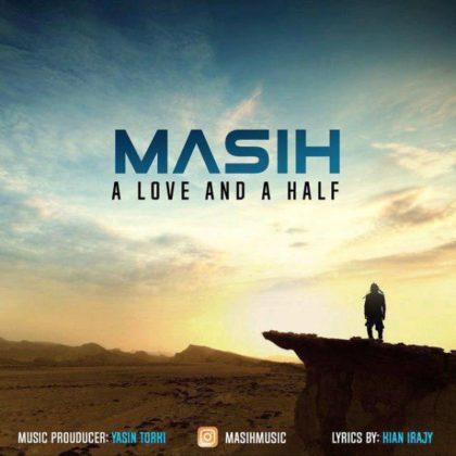 دانلود آهنگ یک عشق و نصفی از مسیح