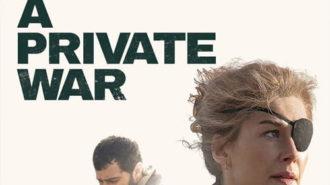 دانلود فیلم یک جنگ خصوصی با دوبله فارسی (A Private War 2018) کیفیت و سرعت بالا