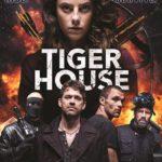فیلم-Tiger-House-2015-خانه-ببر-زبان-اصلی-به-همراه-زیرنویس-فارسی