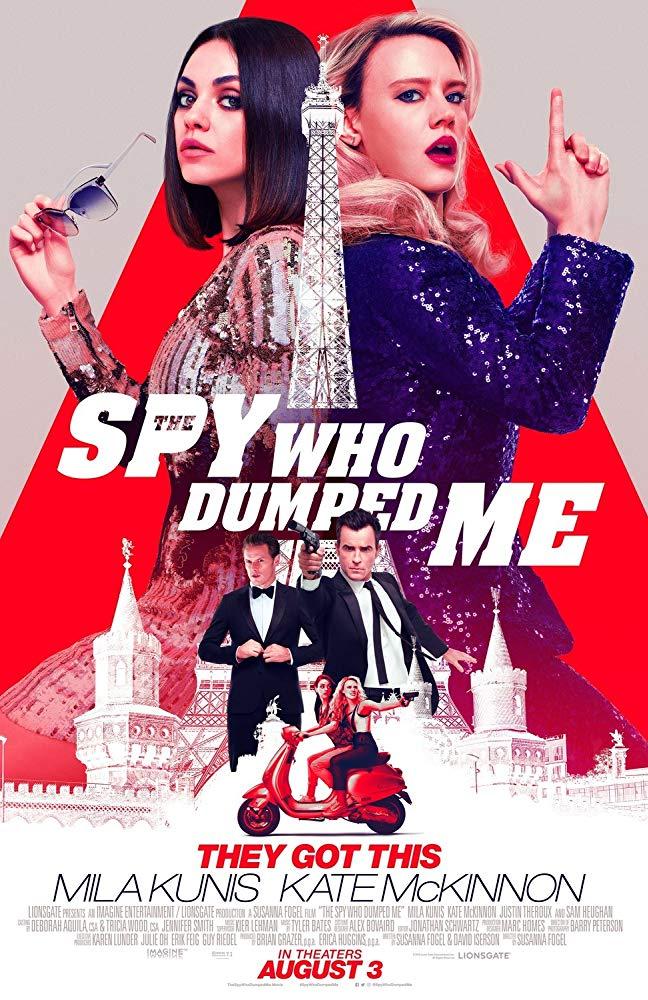 پوستر فیلمThe Spy Who Dumped Me 2018