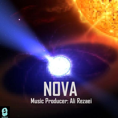 دانلود آهنگ nova از علی رضایی