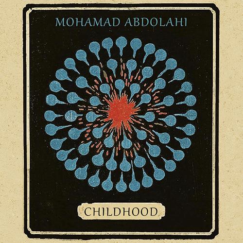 دانلود آهنگ Childhood از محمد عبدالهی