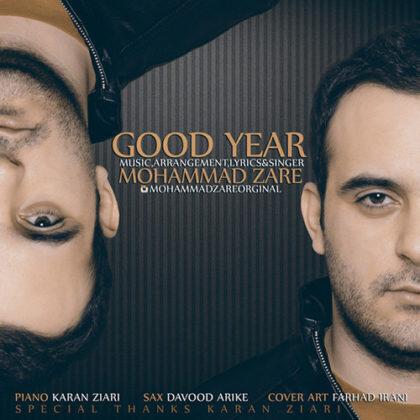 دانلود آهنگ سال خوب از محمد زارع