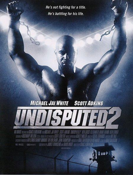 پوستر فیلمUndisputed 2 Last Man Standing 2006