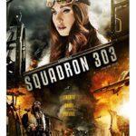 کاور فیلمSquadron 303 2018