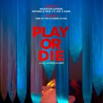کاور فیلم Play or Die 2019