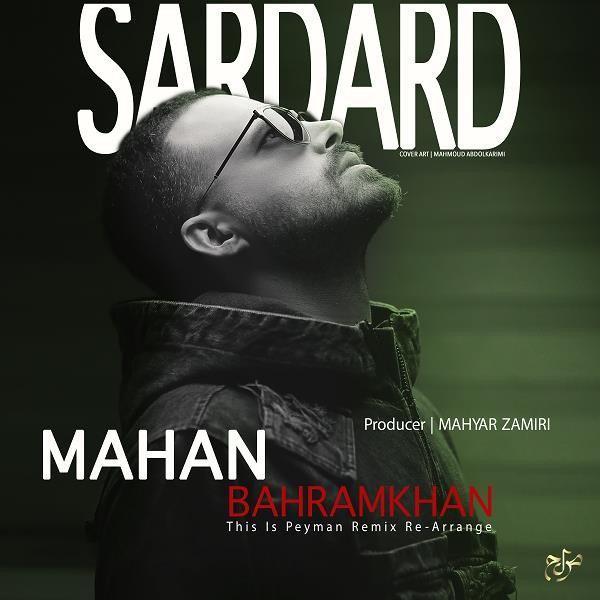دانلود آهنگ سردرد از ماهان بهرام خان (ریمیکس)
